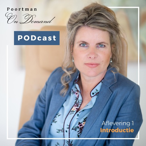 PODcast - Poortman On Demand #1 - Introductie