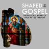 14 - Gospel Shaped Grit - Shaped By The Gospel - 04.07.19