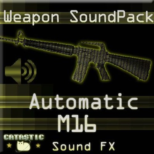 Weapon Sound Pack - Automatic Rifle: M16