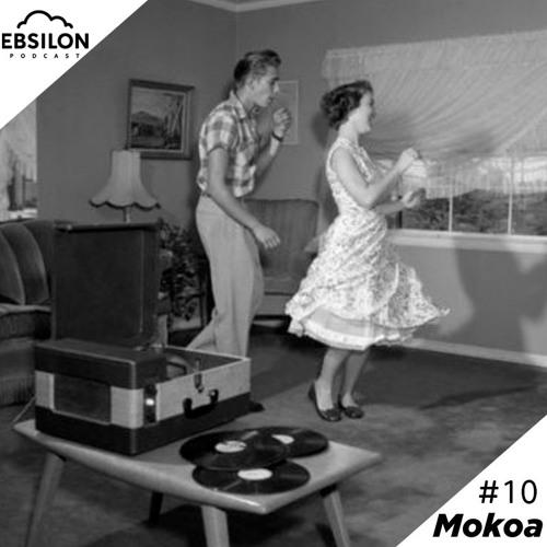 Ebsilon Podcast #10 by Mokoa