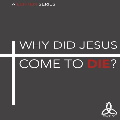 Why Did Jesus Come To Die: No Condemnation