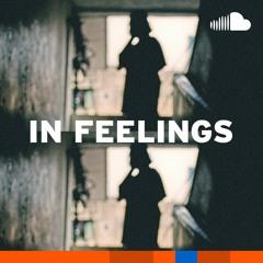Down Days Rap: In Feelings