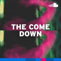 Chill Electronic for After the After Party: The Come Down