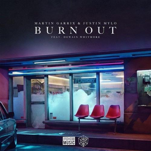 Martin Garrix & Justin Mylo - Burn Out feat. Dewain Whitmore {Nikhil Remix}