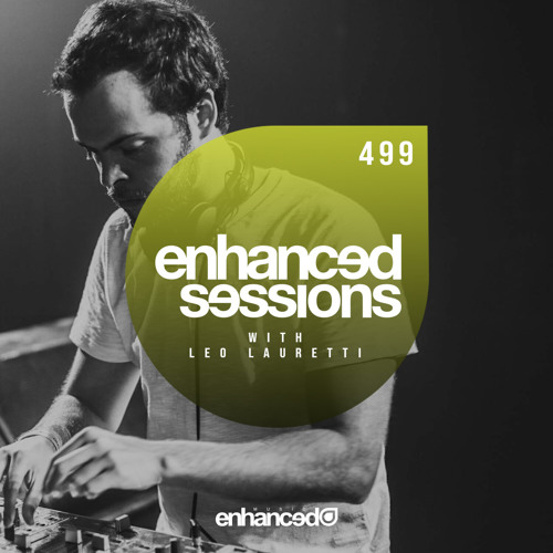 Enhanced Sessions 499 with Leo Lauretti