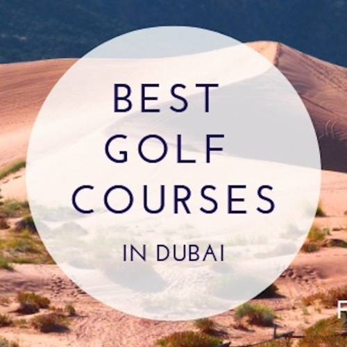 Fred Sines | Best Golf Courses in Dubai