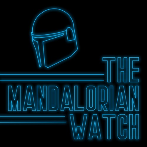 Introducing The Mandalorian Watch (Preview Episode)