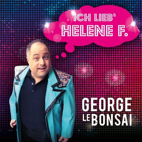 George le Bonsai - Ich lieb Helene F. - Mallorca-Style-Mix (Hörprobe)