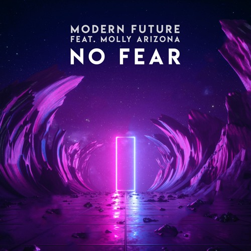No Fear (feat. Molly Arizona)
