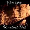 WEED LIGHTER - KNOCKOUTNED [Prod. knockoutned] mp3