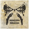"""Monsters and Miracles"" feat. Candence Xyz"