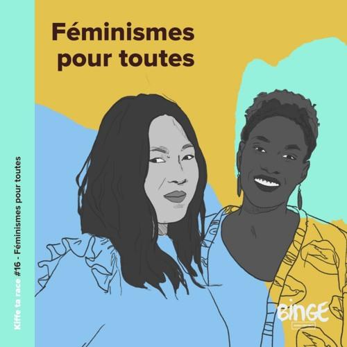 #16 - Féminismes pour toutes
