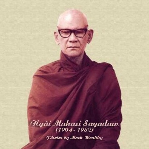 7. Lời Sách Tấn - Thiền Sư Mahasi Sayadaw