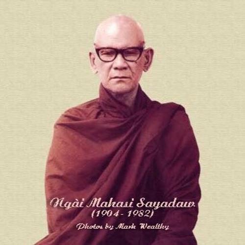 4. Duyên Khởi - Thiền Sư Mahasi Sayadaw