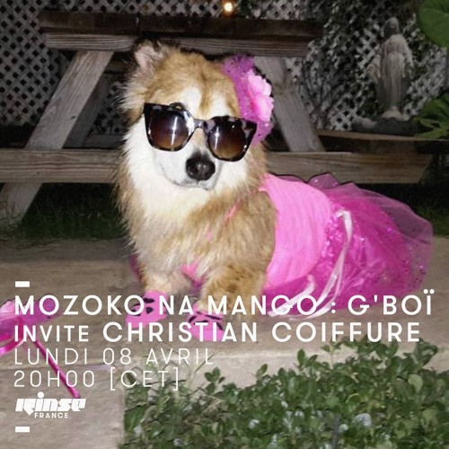 Mozoko Na Mango #004 - Part 2 w/ Christian Coiffure [Rinse France Monthly]