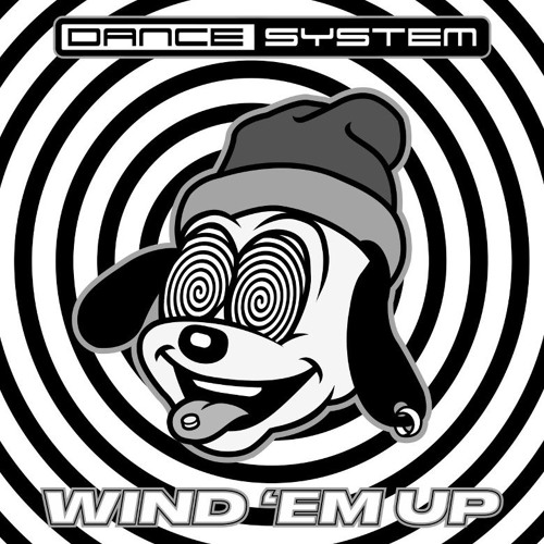 Dance System - That's That Shit