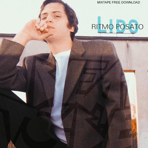 "RITMO POSATO ""LANCIATI MIX"" x BEAT TO BE / FREE DL"