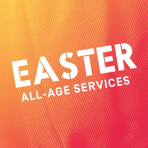 Easter at City Church