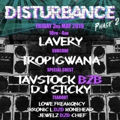 St!cky B2B Tavstock - Disturbance Guest Mix