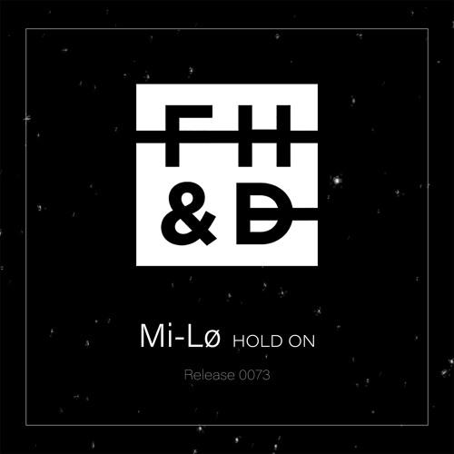 Mi-Lø - Hold On
