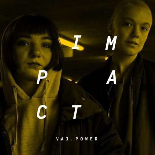 Impact: VAJ.Power