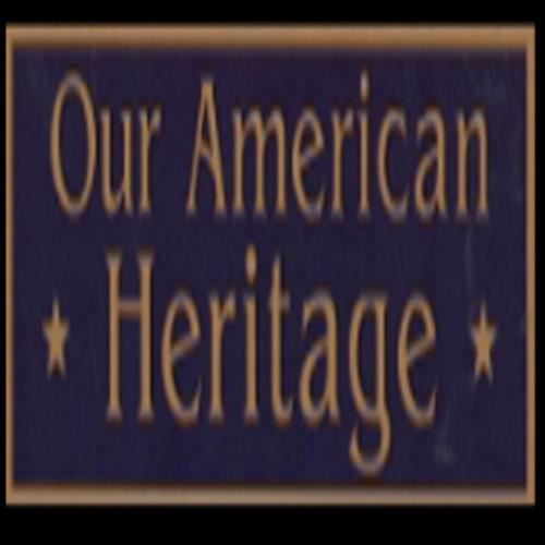 OUR AMERICAN HERITAGE 4 - 7-19 - -ARCH HUNTER - -SHARON  MUHLFELD - -PART 2