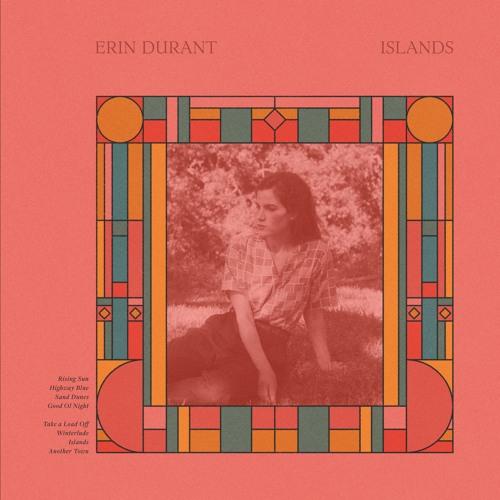 """Erin Durant """"Highway Blue"""""""