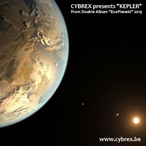 "CYBREX - Kepler (from Album ""ExoPlanets"" 2019)"