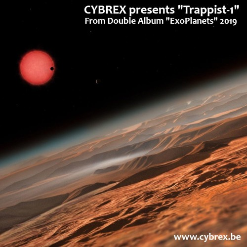 """CYBREX - Trappist - 1 (from Album """"Exoplanets"""" 2019) (LIVE)"""