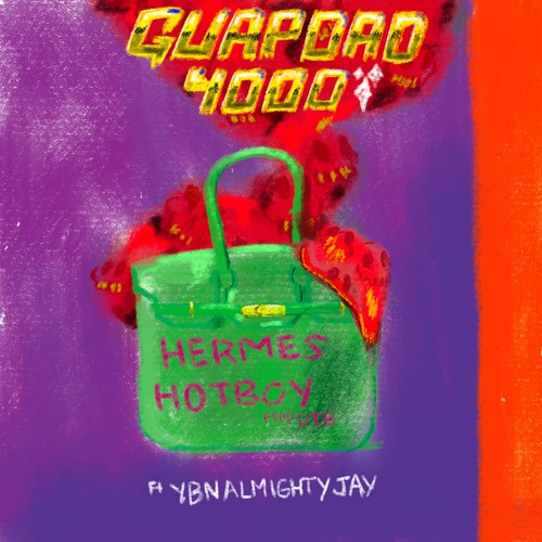 @Guapdad4000 - Hermes Hotboy FT @YBNALMIGHTYJAY (prod by @musicbydtb)