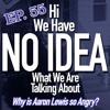"Episode 66 - ""The Aaron Lewis debacle"""