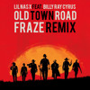 Lil Nas X feat. Billy Ray Cyrus - Old Town Road Remix (Fraze Remix)