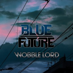 Wobble Lord