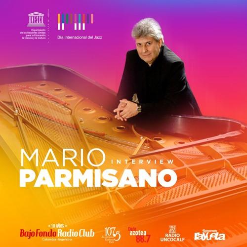 MARIO PARMISANO en BAJO FONDO RADIO CLUB (interview) Parte 1