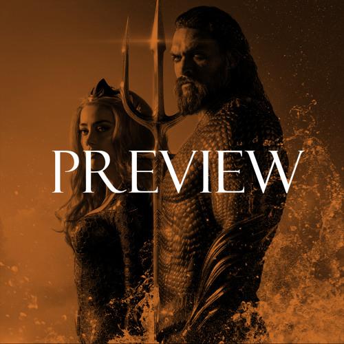 Preview: 156 - Aquaman w/ Mitch Bowman