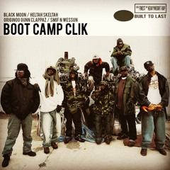 BOOT CAMP CLIK - BUILT TO LAST MIX