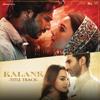 Kalank - Title Track
