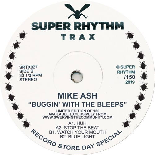 Mike Ash 'Buggin With The Bleeps' Super Rhythm Trax 027 RSD Ltd.