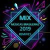Mix músicas Brasileiras remixes 2019 (by Emerick)