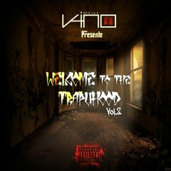 Welcome To The TrapuHood Vol.2