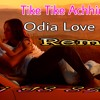 Tike Tike Achinha Tu  ( Odia Love Mix ) Dj IS SNG