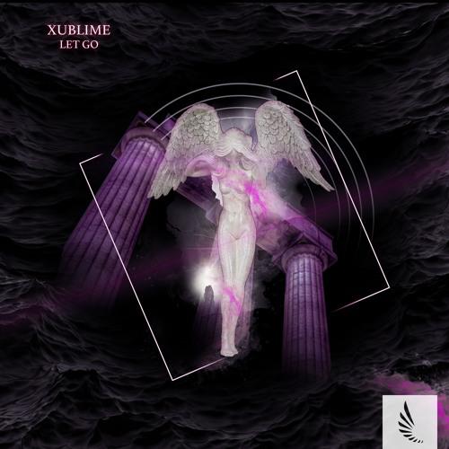 Xublime - Let Go