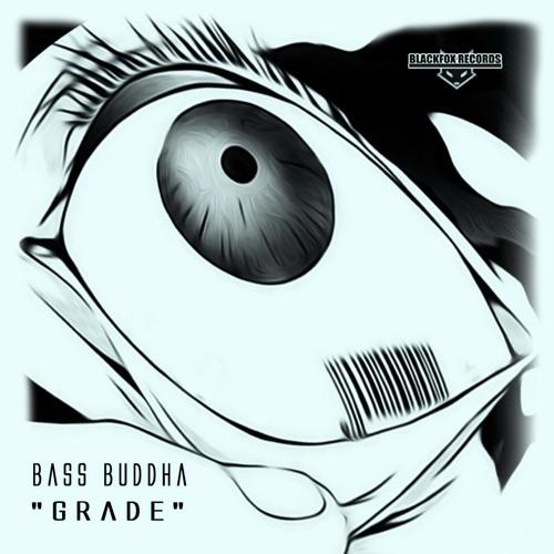 Bass Buddha - Grade 2019 (EP)