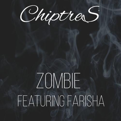 Zombie (Ft. Farisha)