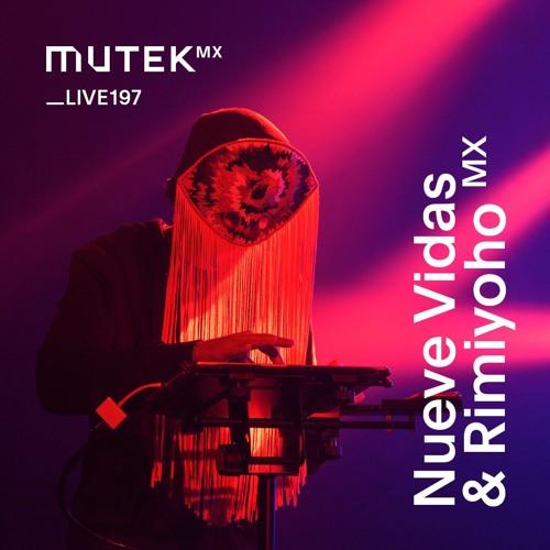 MUTEKLIVE197 - Nueve Vidas & Rimiyoho