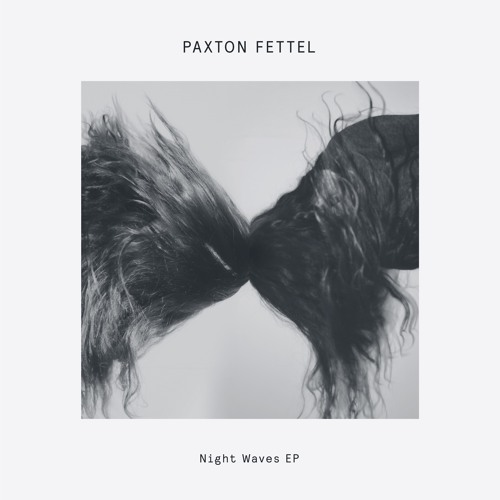 Premiere: Paxton Fettel 'Night Waves'