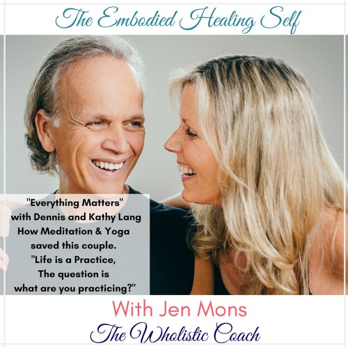 Jen Mons - The Wholistic Coach - Podcast Interview With Us. Everything Matters