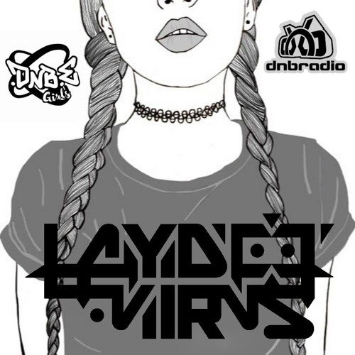 DNBE Vaults - Laydee Virus - Frequency Infection LIVE On DNBRADIO.COM
