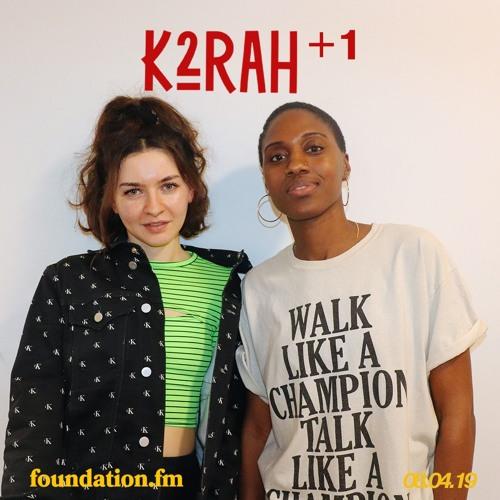 K2RAH + 1 • 011 with Martha
