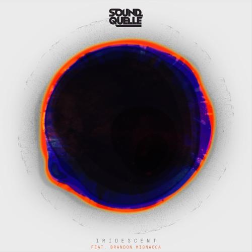 Sound Quelle feat. Brandon Mignacca - Iridescent (Extended Mix)